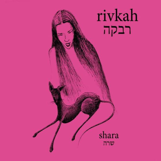 Rivkah - Shara