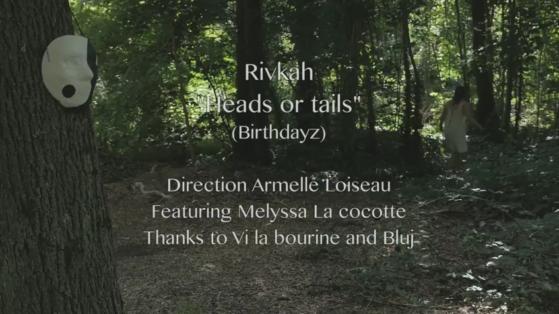 Rivkah - Heads or Tails (Birthdayz)