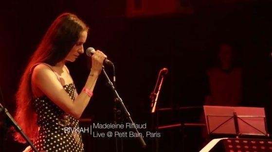 Rivkah - Madeleine Riffaud - Petit Bain 2016