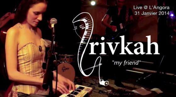 Rivkah - My friend - Angora 2014