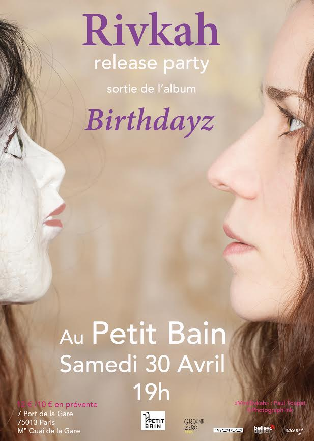 Birthdayz (5e Album) Release party - Petit Bain - 30 avril